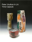 Peter Voulkos in LA Time Capsule 1